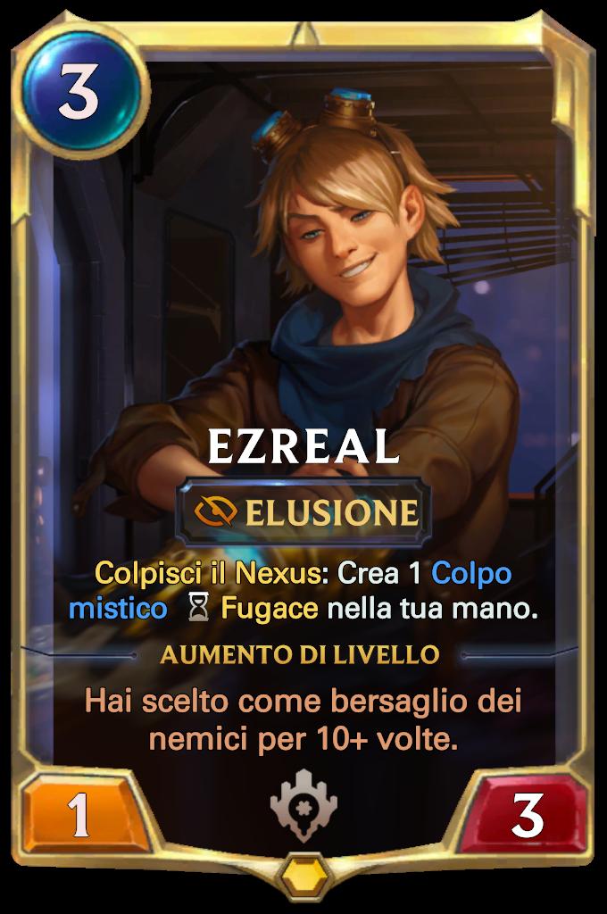 Legends of Runeterra Ezreal lv1
