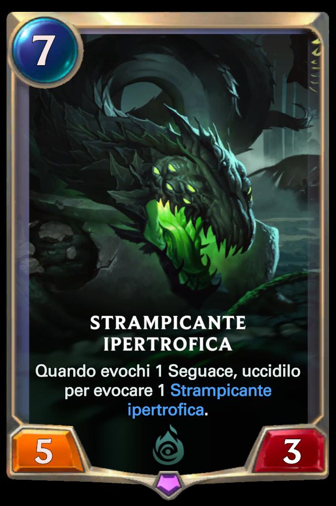 Legends of Runeterra Strampicante ipertrofica
