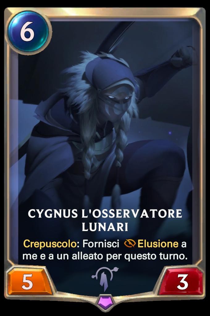 Legends of Runeterra Cygnus l'Osservatore Lunari