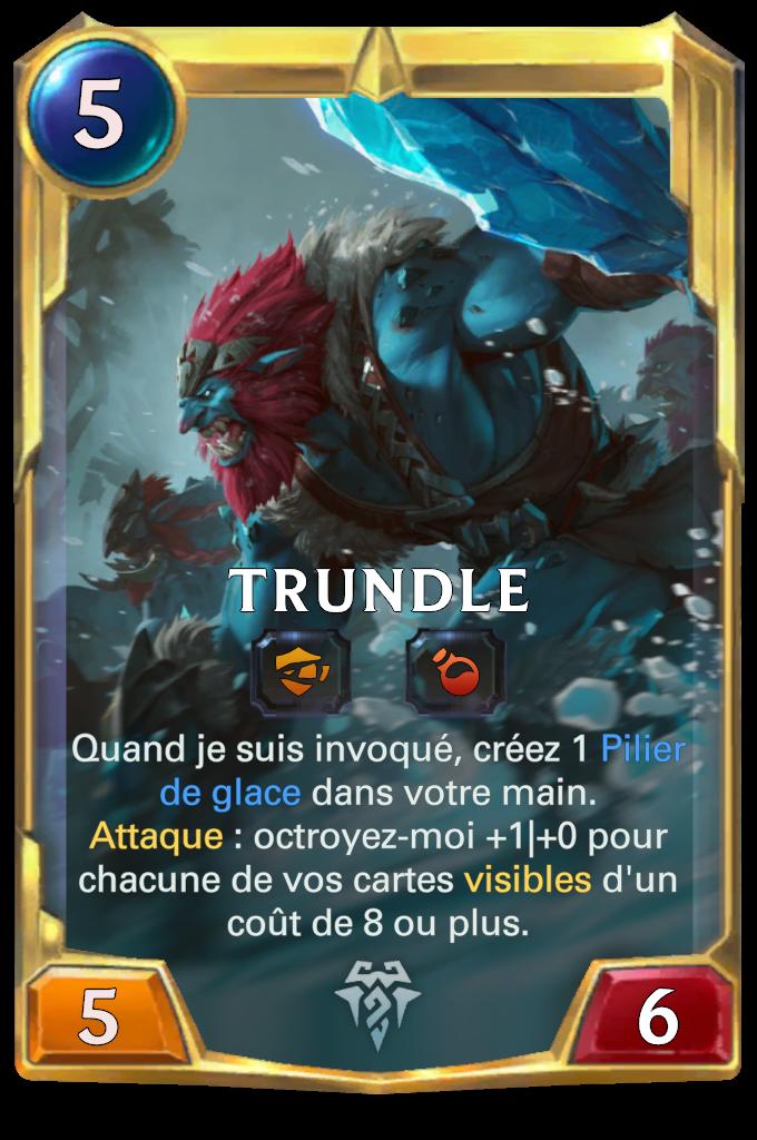 Trundle (niveau 2)