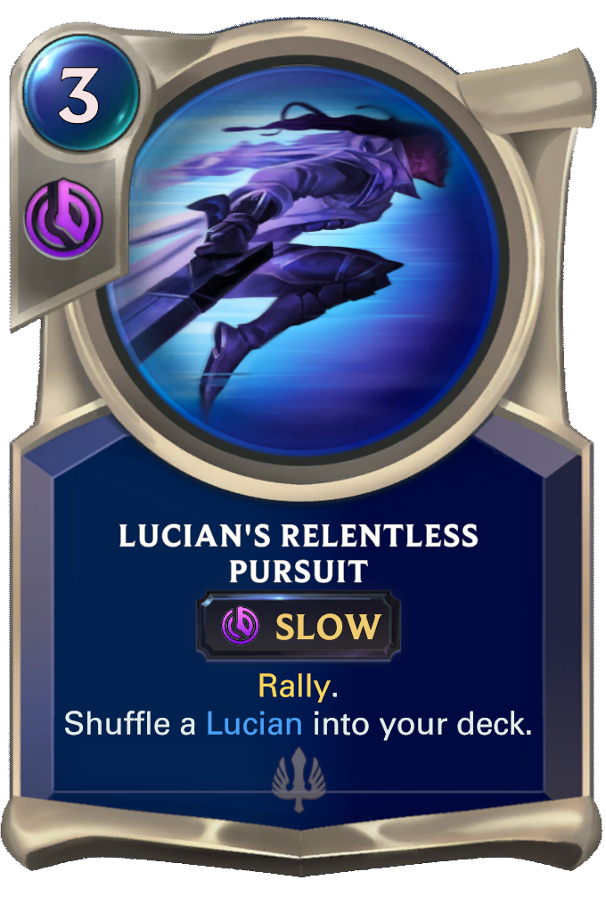 Lucian's Relentless Pursuit