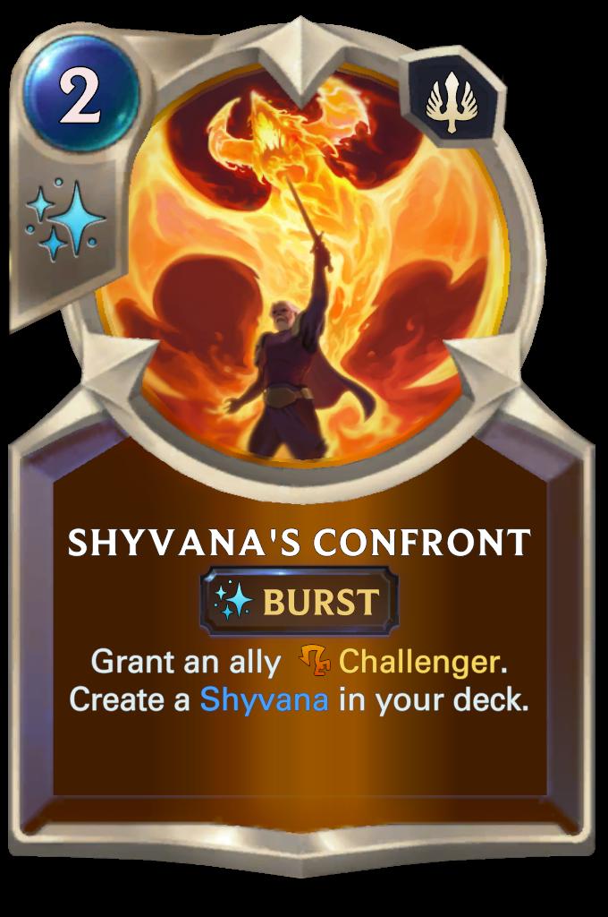 Shyvana's Confront