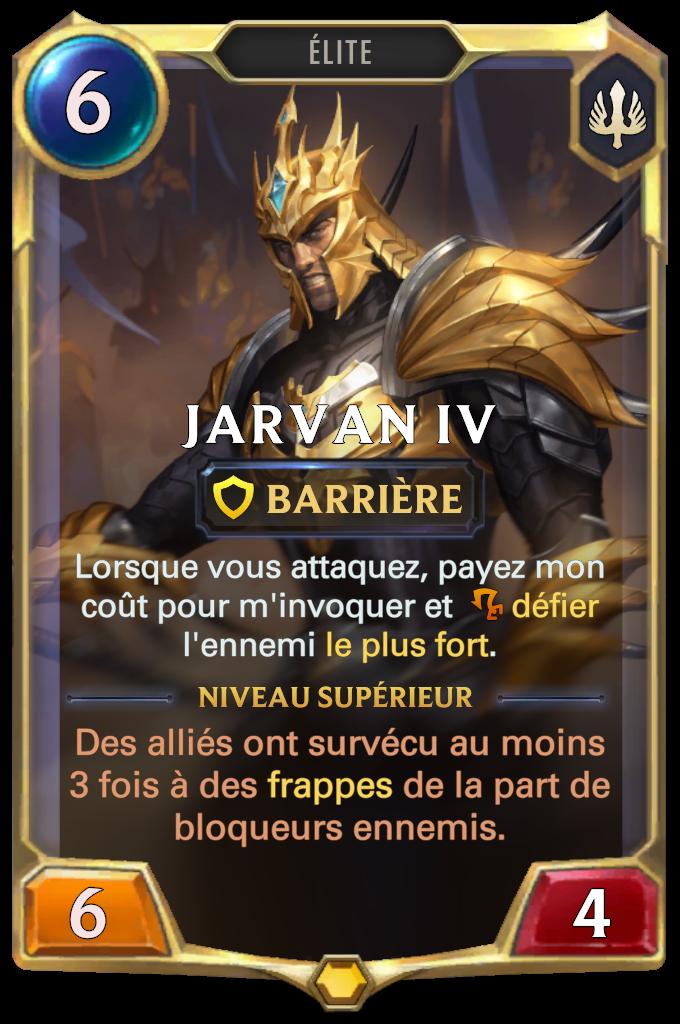 Jarvan IV (niveau 1)